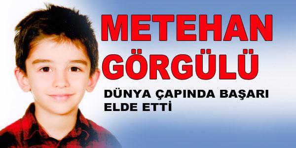Metehan Görgülü'nün Başarısı
