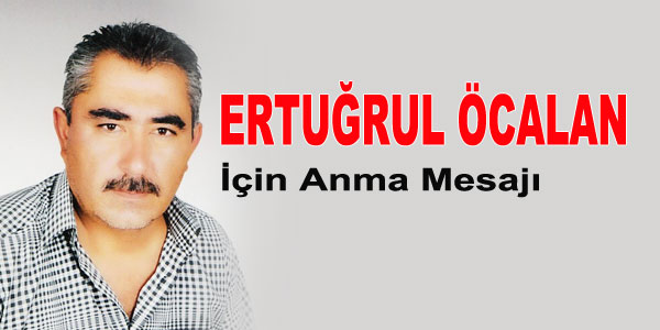Ertuğrul Öcalan için anma