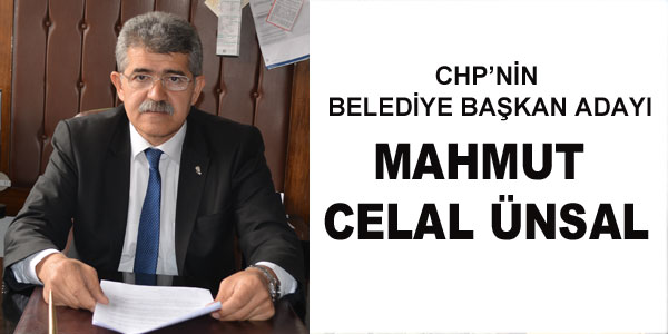 CHP'nin adayı: M. Celal Ünsal