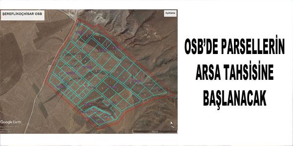 OSB'de parsellerin arsa tahsisine başlanacak