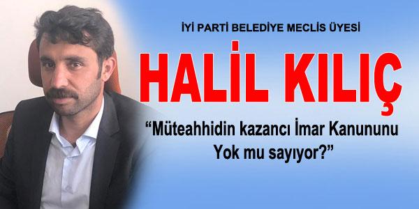 İYİ Parti Meclis Üyesi Kılıç'ın açıklaması