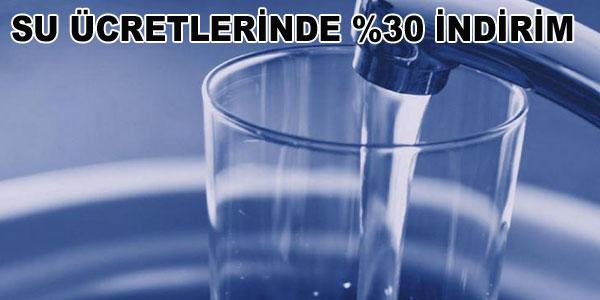 Su ücretlerinde Yüzde 30 indirim