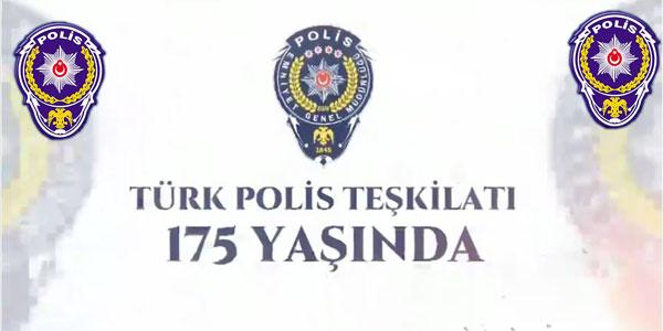 Polis Teşkilatının 175.kuruluş yıldönümü kutlandı