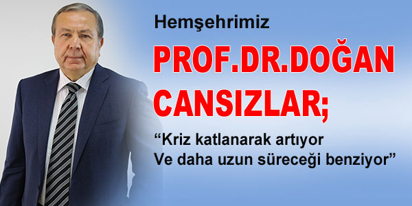 Dr. Cansızlar'dan ekonomik krizi ile ilgili açıklamalar