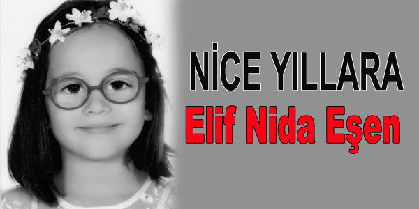 Elif Nida Eşen 6 yaşında