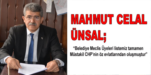 M.Celal Ünsal'ın açıklaması